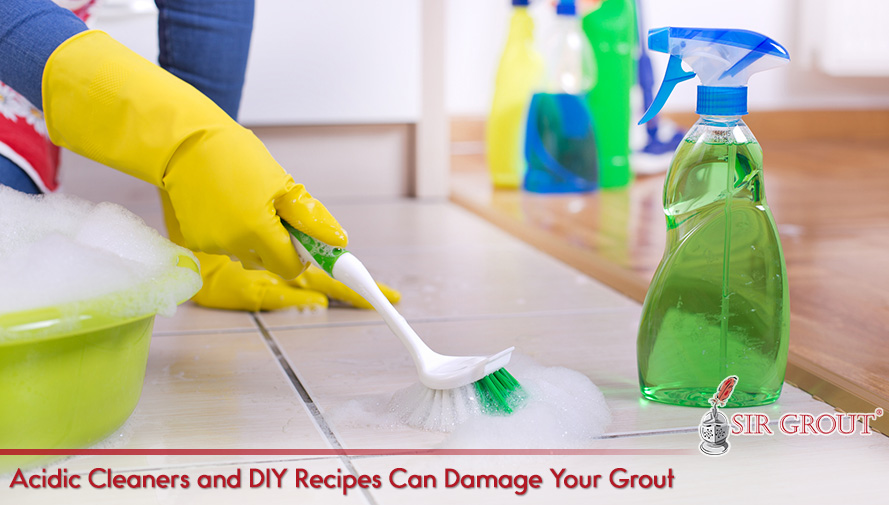 Acidic Cleaners and DIY Recipes Can Damage Your Grout