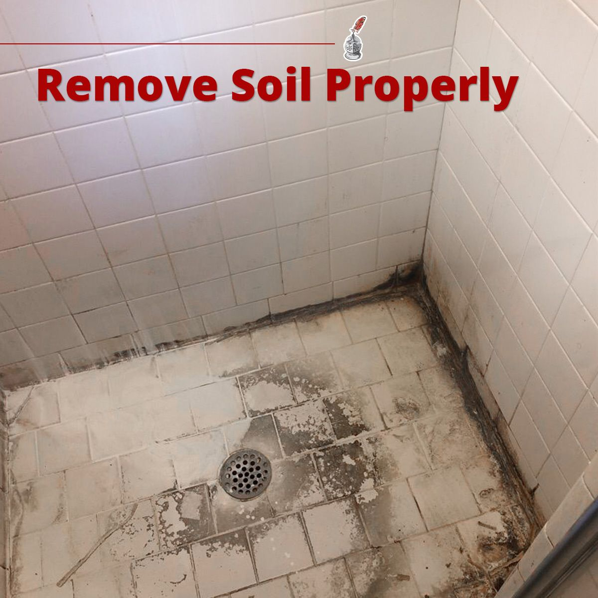 Remove Soil Properly