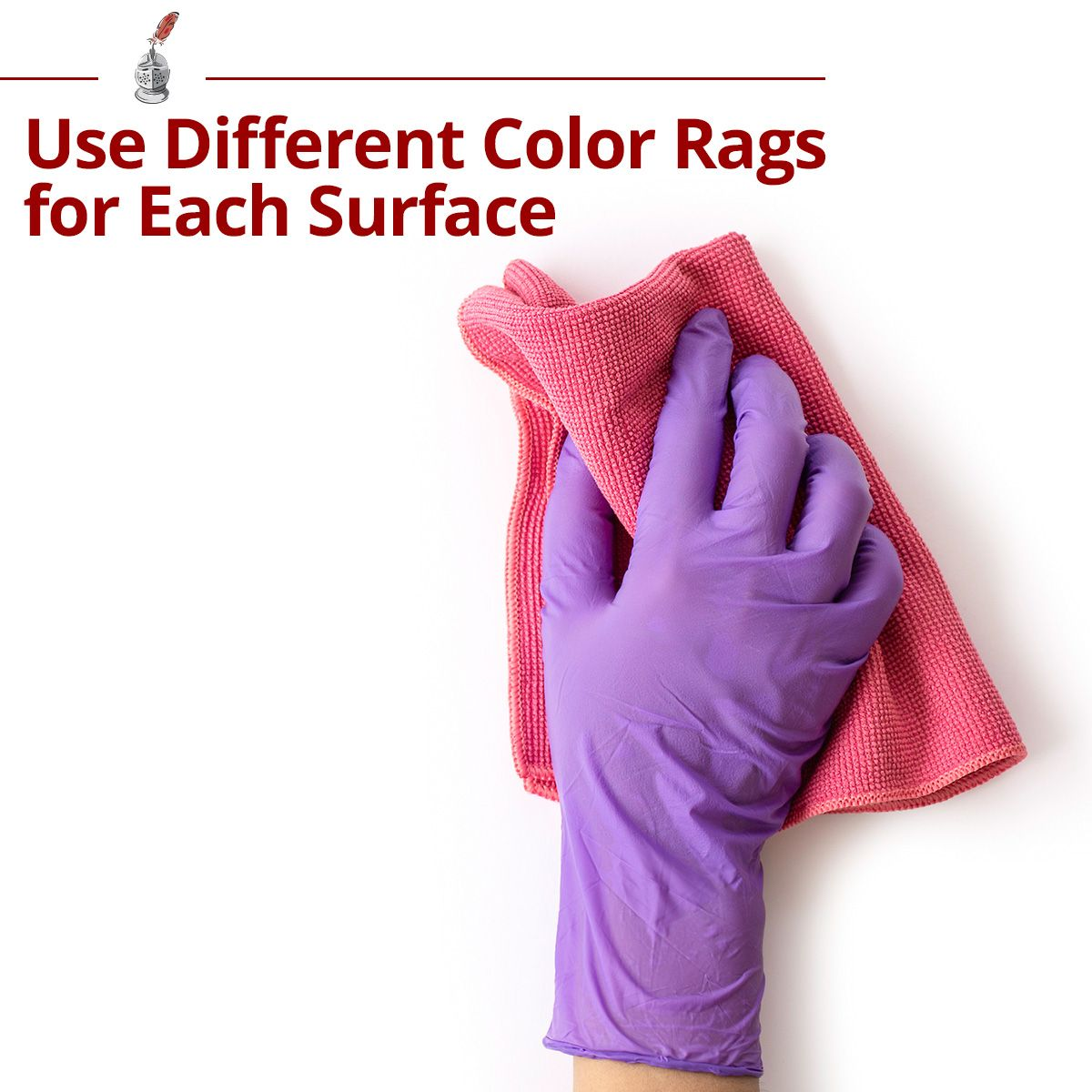 Use Different Color Rags for Each Surface