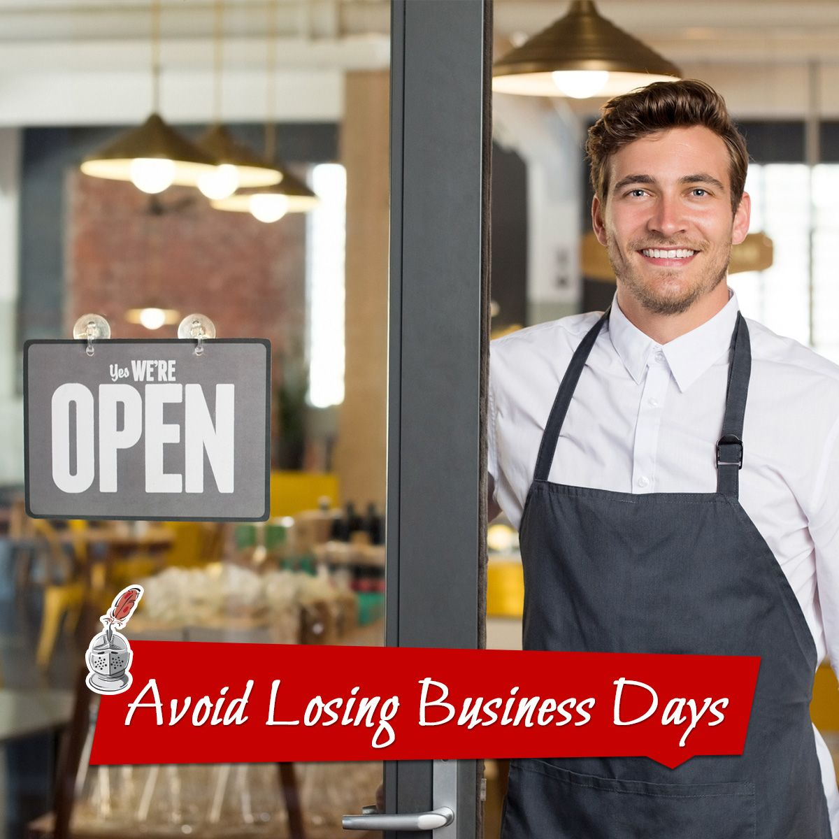 Avoid Losing Business Days